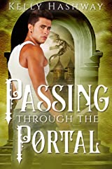 Passing Through the Portal (Fading Into the Shadows Book 0) Kindle Edition