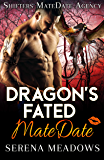 Dragon's Fated MateDate: Shifters MateDate Agency