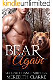 Bear Again: BBW Paranormal Shapeshifter (Second Chance Shifters)