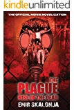 The Plague: Rise of the Dead