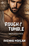 Rough & Tumble: Chapters 1-5 (Men of Haven)