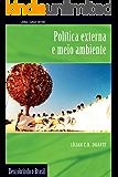 Política externa e meio ambiente (Descobrindo o Brasil)