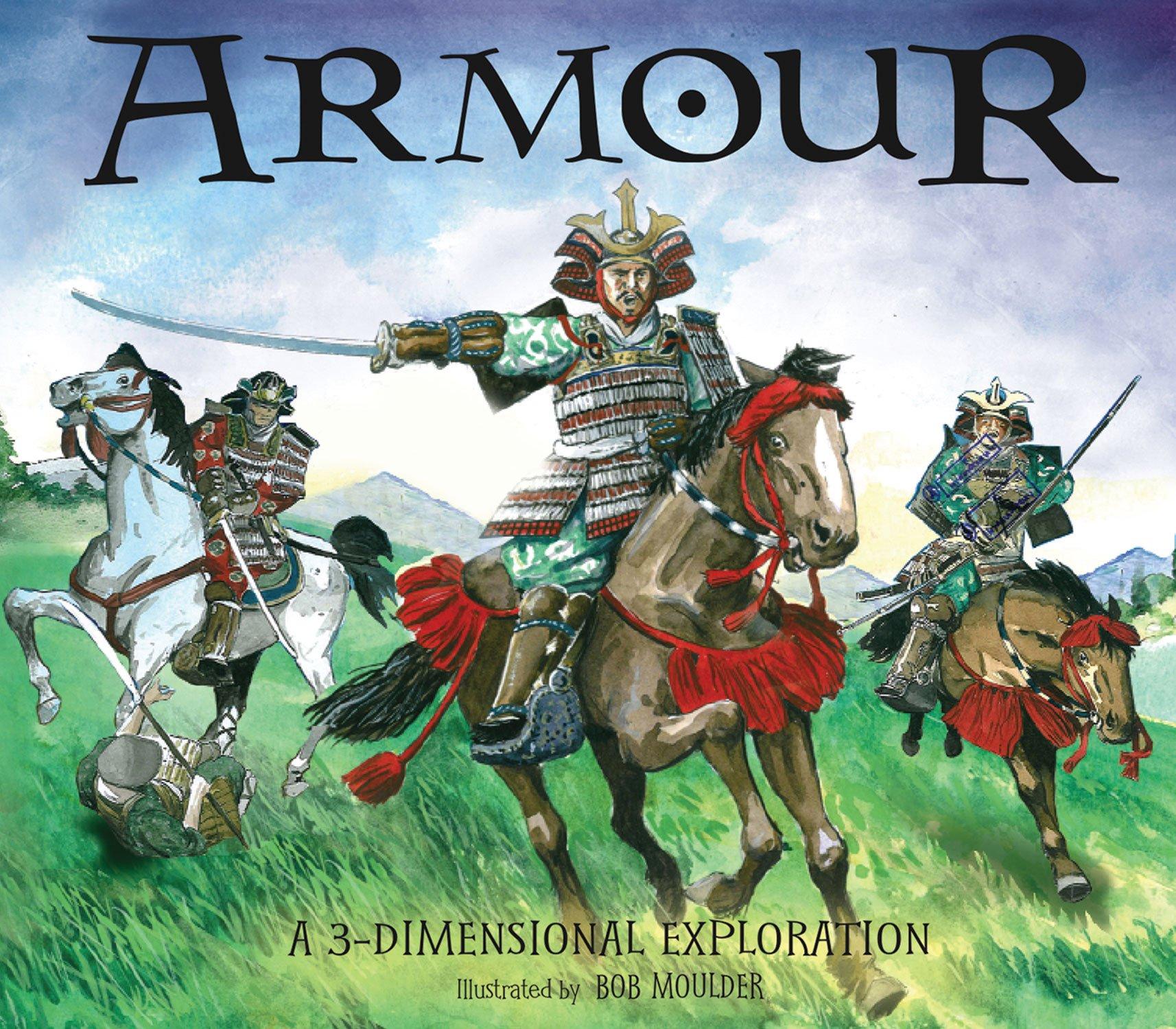 Armour: A 3-Dimensional Exploration (3-Dimensional Exploration Books)