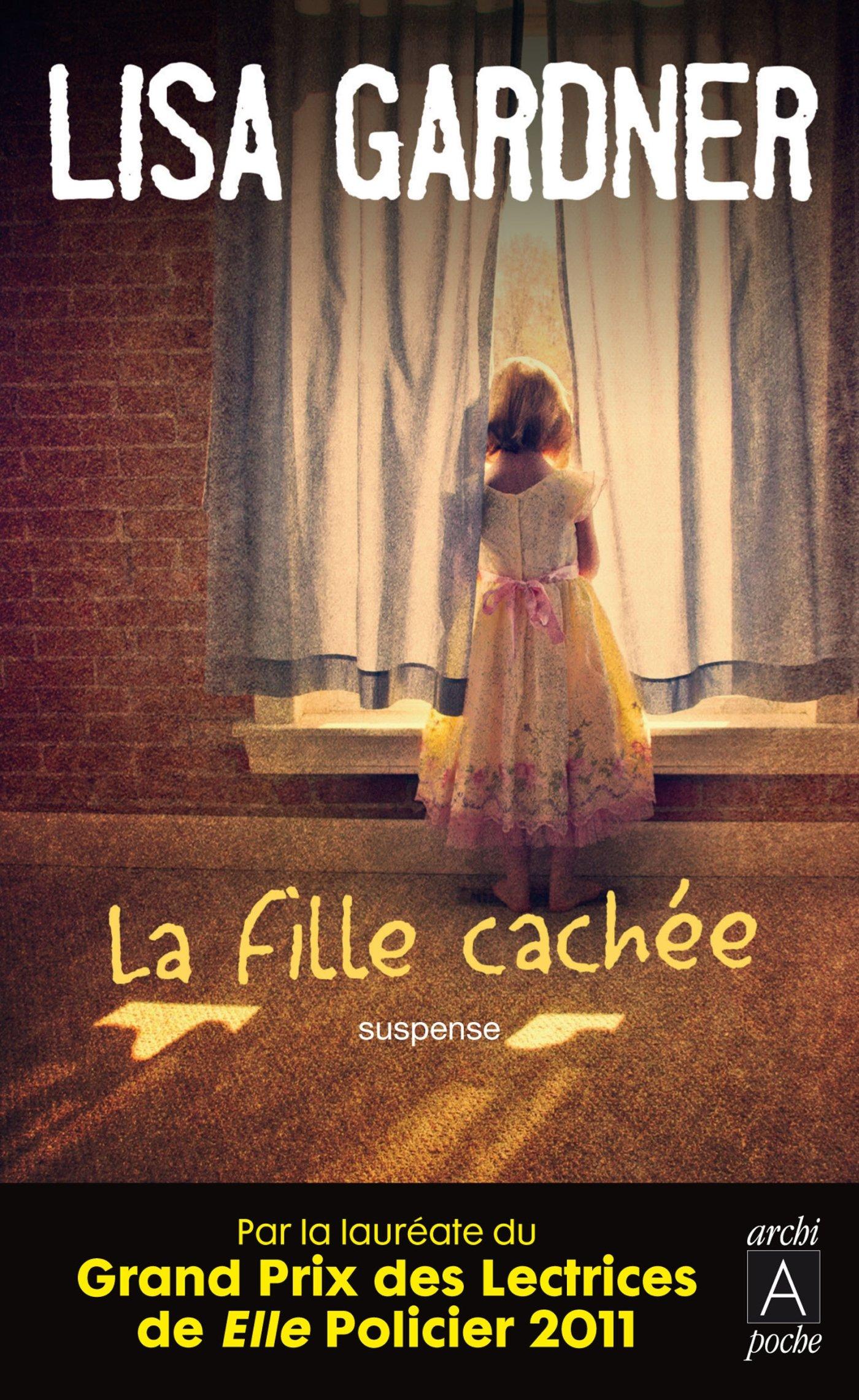 La Fille Cachee Poche Lisa Gardner 9782352873440 Amazon