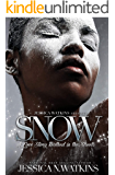 Snow: A love story fueled by cocaine...