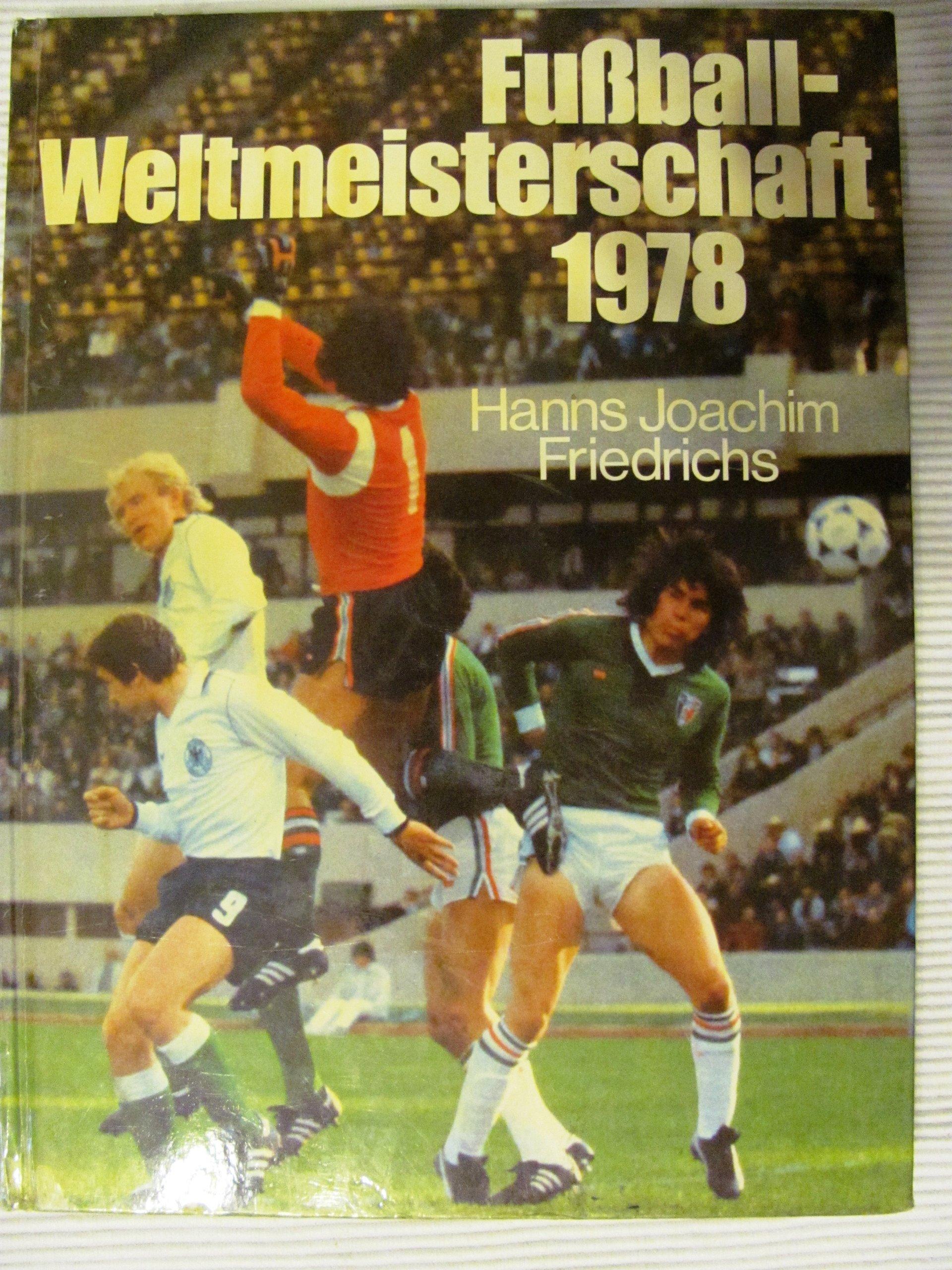 XI.[Elfte] Fußball-Weltmeisterschaft 1978 [neunzehnhundertachtundsiebzig]