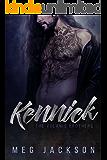 KENNICK: A Bad Boy Romance Novel
