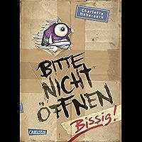 Bitte nicht öffnen 1: Bissig!: Kinderbuch-Bestseller über lustige Wesen, chaotische Abenteuer und beste Freunde ab 8…