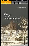 Die Schneemänner 5 – Bad Boys. (Winterstory) (German Edition)