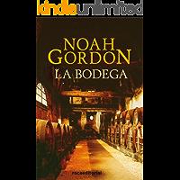 La bodega (BIBLIOTECA NOAH GORDON)