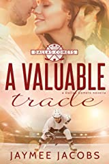 A Valuable Trade (The Dallas Comets Book 1) Kindle Edition