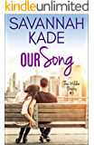 Our Song: The Wilder Books #1