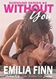 Without You (Survivor Series Book 2)