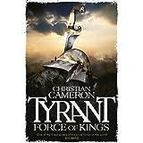Tyrant: Force of Kings (Tyrant series Book 6)