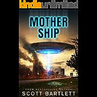 Mother Ship: An Alien Invasion Book