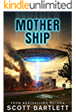 Mother Ship: An Alien Invasion Book