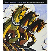 Sybil Andrews Linocuts: A Complete Catalogue