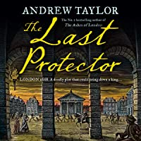 The Last Protector: James Marwood & Cat Lovett, Book 4