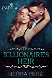 The Billionaire's Heir - book 4 (Taming The Bad Boy Billionaire)