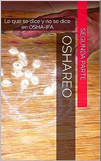 OSHAREO II: Lo que se dice y no se dice en OSHA-IFA (