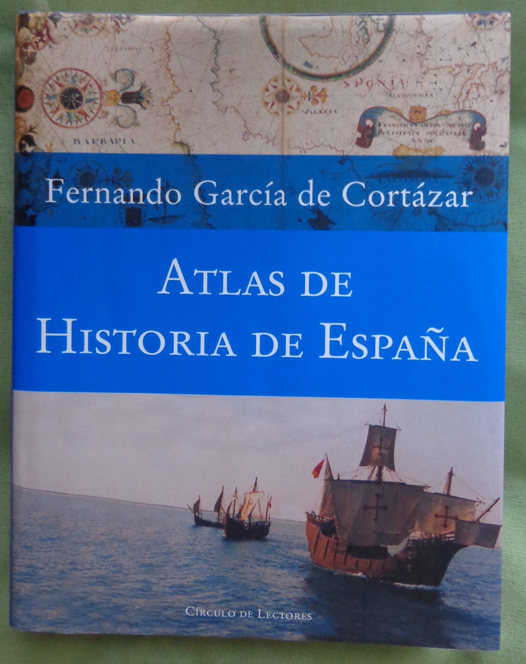 Atlas de historia de España: Amazon.es: Garcia De Cortazar: Libros