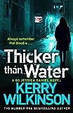 Thicker Than Water (Jessica Daniel Series)