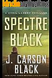 Spectre Black (Cyril Landry Thriller Book 3)