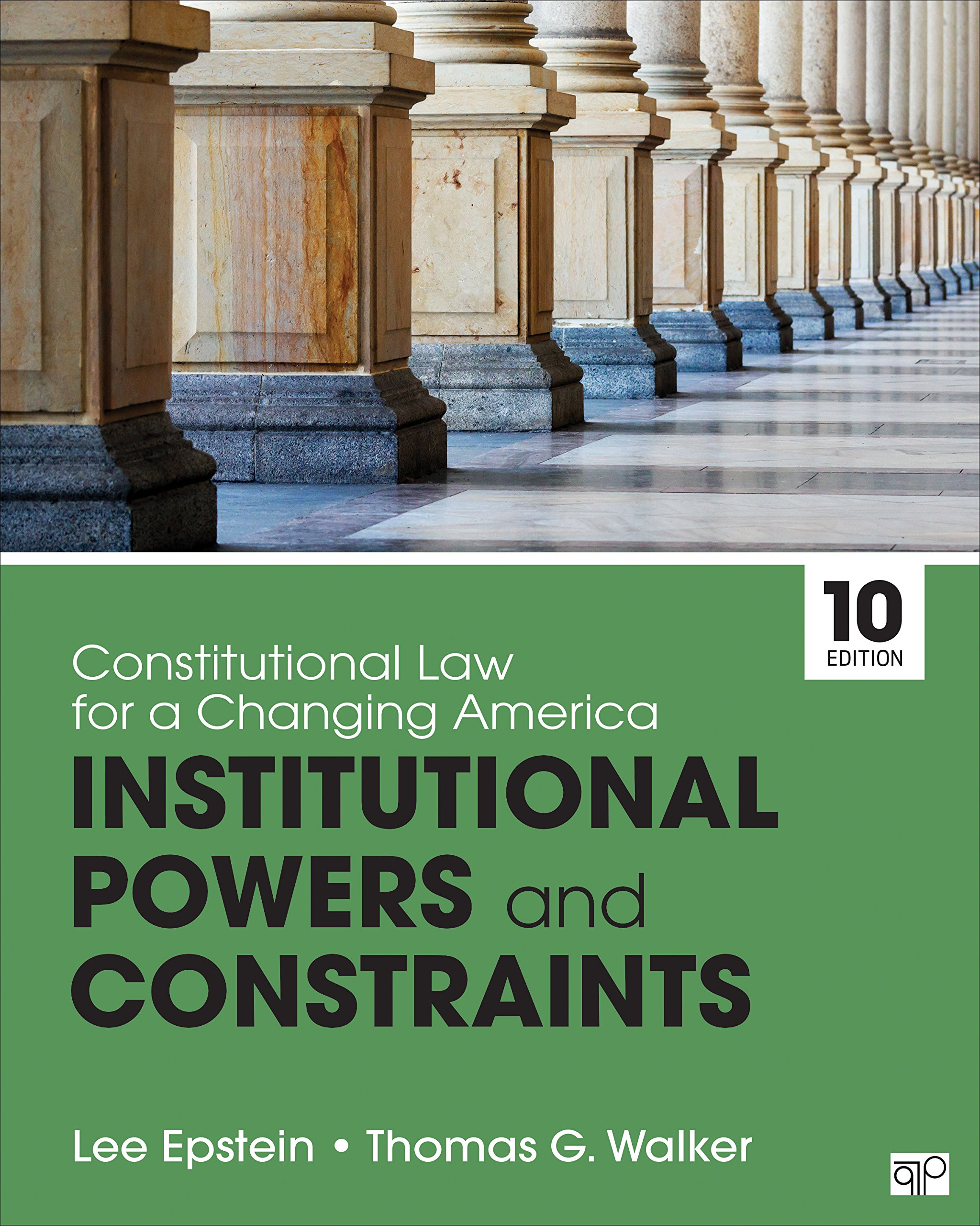 Constitutional Law for a Changing America: Institutional Powers and Constraints by CQ Press