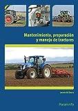 Mantenimiento, preparación y manejo de tractores