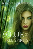 Clue and the Tree Spirits (Clue Taylor Book 3)