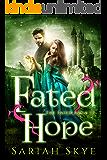 Fated Hope (The Fated Saga Book 3)
