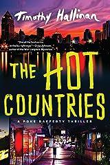 The Hot Countries (A Poke Rafferty Novel Book 7) Kindle Edition