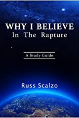 Why I Believe in the Rapture Kindle Edition