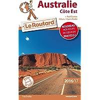 Guide du Routard Australie côte Est 2016/2017