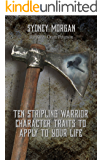 Ten Stripling Warrior Character Traits to Apply to Your Life