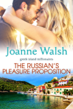 The Russian's Pleasure Proposition (Greek Island Millionaires Book 2)