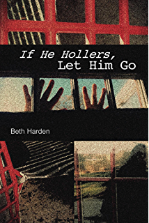 if he hollers let him go book quotes