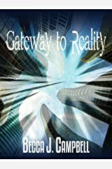 Gateway to Reality Kindle Edition
