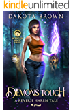 Demon's Touch: A Reverse Harem Tale (Mountain Magic Book 2)