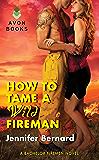 How to Tame a Wild Fireman: A Bachelor Firemen Novel (The Bachelor Firemen of San Gabriel Book 4)