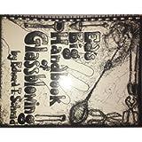 Ed's big handbook of glassblowing