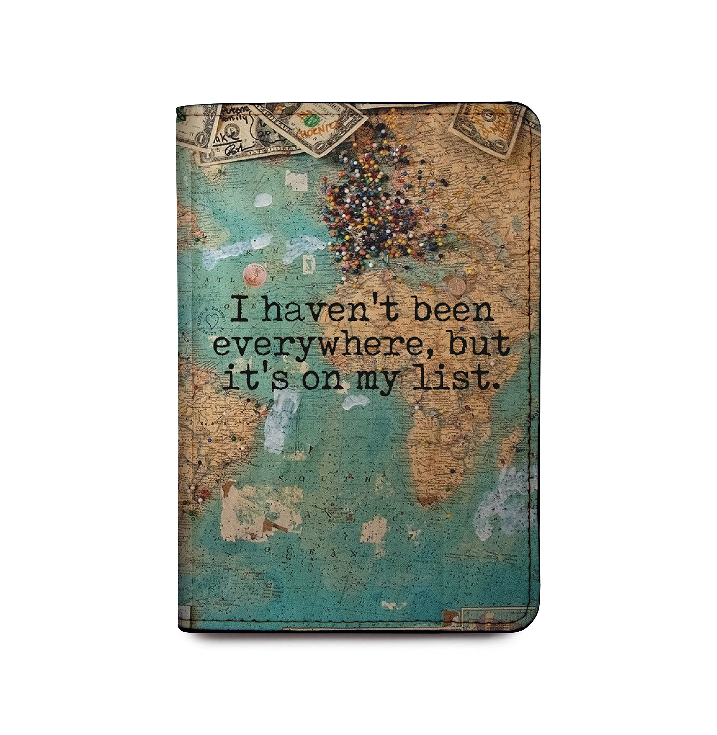 Leather Passport Holder - I Haven't Been Everywhere But Its On My List