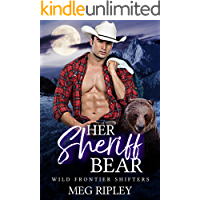Her Sheriff Bear (Shifter Nation: Wild Frontier Shifters)