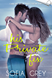 His Private Fix (Love at the Beach 1)