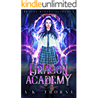 Dragon Academy: A Paranormal Fantasy Academy Series (Dragon Riders Academy Book 1)