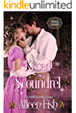 Kissed by a Scoundrel (My Sweet Scoundrel Book 2)