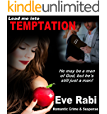 Lead me into Temptation - He may be a man  of God, but he is still a man: Romantic Crime and suspense  (Girl on Fire Series Book 6)