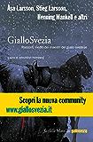GialloSvezia: Racconti inediti dei maestri del giallo svedese (Farfalle)