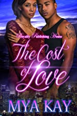 The Cost of Love Kindle Edition