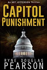 Capitol Punishment (An Art Jefferson Thriller Book 3) Kindle Edition